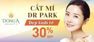 CẮT MÍ DR.PARK: MẮT 2 MÍ – TRẺ ĐẸP TINH TẾ GIẢM TỚI 30%